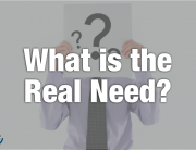 what is the real need?