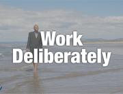 Work Deliberate