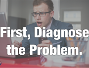 Diagnose the problem.